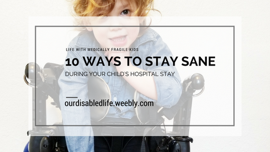 10 Ways to Stay Sane at the hopital